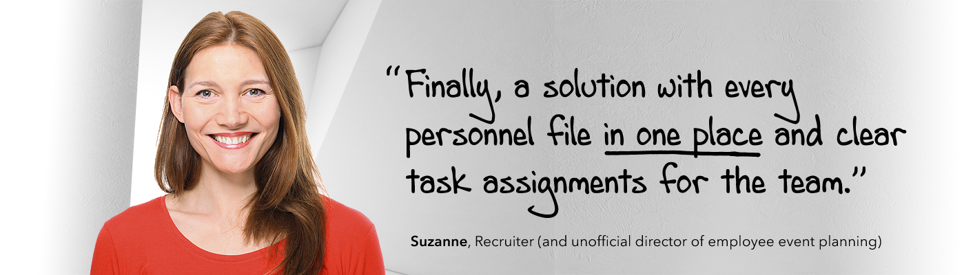 Finally, a solution with every personnel file in one place and clear task assignments for the team.