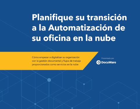 E-Book Cover - Planifi que su transición a la Automatización de su ofi cina en la nube