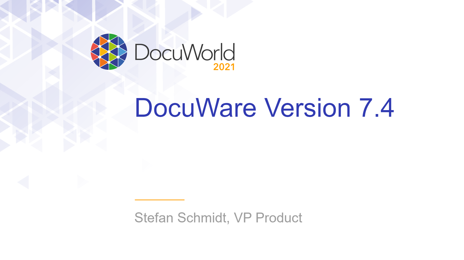 DocuWorld User Conference 2021: DocuWare Version 7.4
