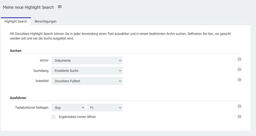 Wählen Sie Archiv, Suchdialog und Indexfeld und legen Sie das Tastaturkürzel fest – fertig. Für eine Highlight Search brauchen Sie keinen Screenshot Ihrer Anwendung.