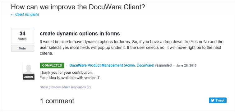 Auch die Idee, bei DocuWare Forms Felder in Abhängigkeit von bereits getätigten Eingaben ein- oder auszublenden , kommt von einem Anwender