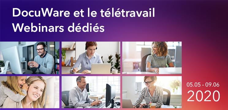 DocuWare et le télétravail – Webinars dédiés 05 mai – 9 juin 2020
