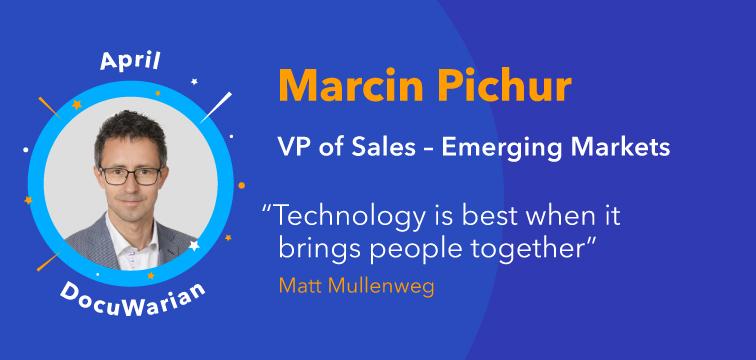 Get to Know Us: Meet Marcin Pichur, VP of Sales— Emerging Markets