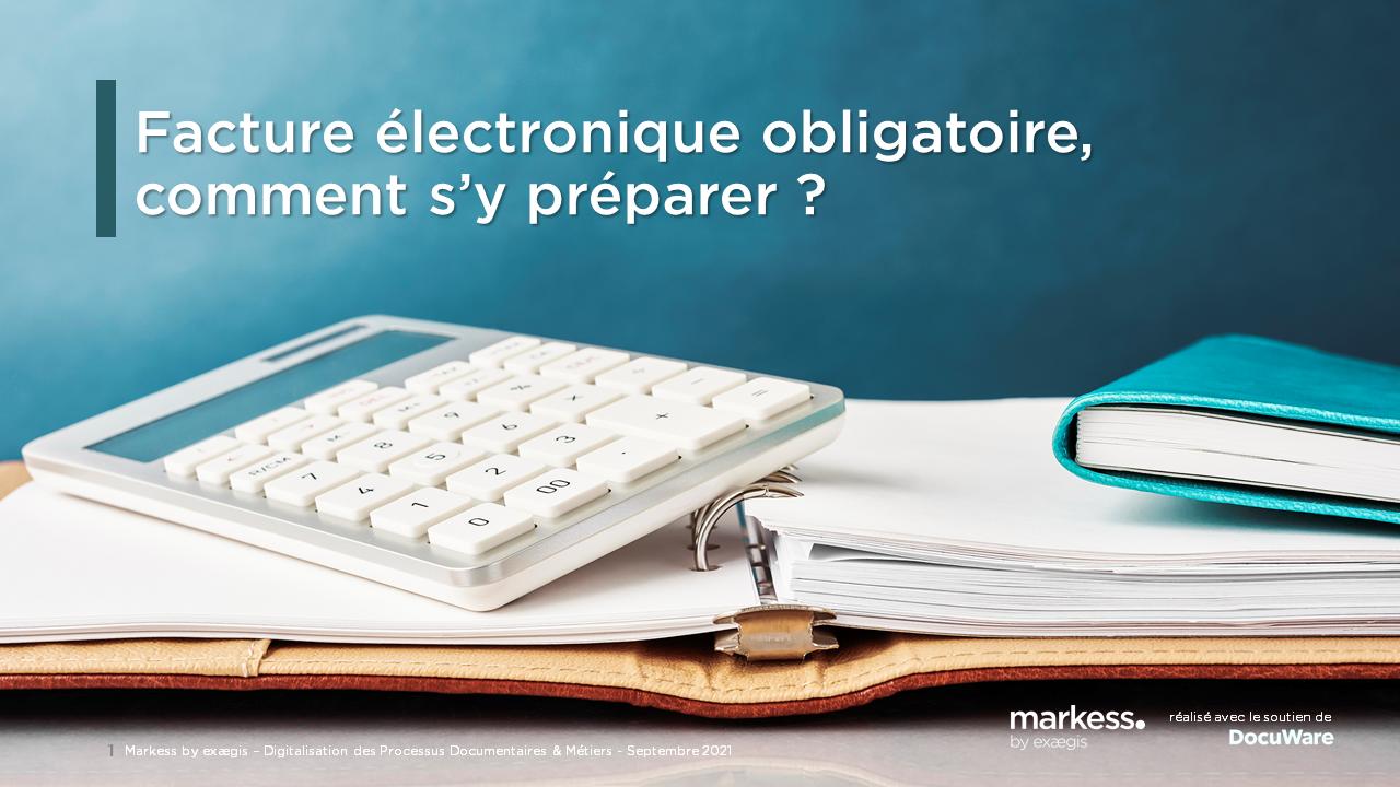 Facture électronique obligatoire : comment s'y préparer ?